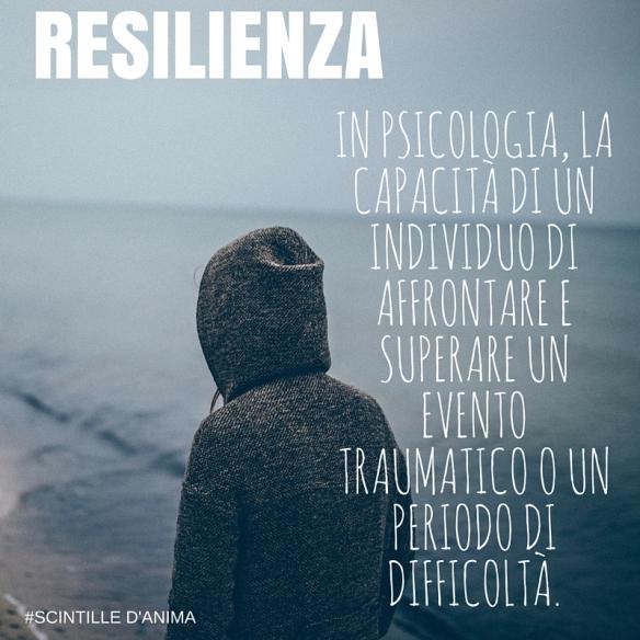 In psicologia, la capacità di un individuo di affrontare e superare un evento traumatico o un periodo di difficoltà.